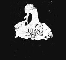 Titan is Coming by Crocktees