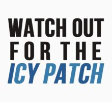 Watch Out For The Icy Patch by Alan Craker