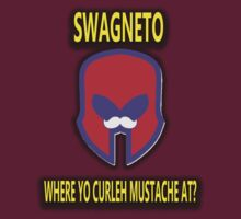 Swagneto! Where Yo' Curleh Moustache At? by Outbreak  DesignZ