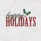 Happy Holidays - Christmas - Card by red addiction