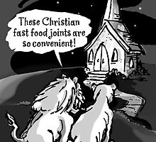 Fast food joint for lions! by atheistcards