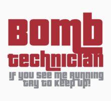 Bomb Technician by MegaLawlz
