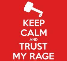 KEEP CALM and Trust my rage by Golubaja
