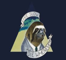 Sloth 'Live Young, Die Whenever' T-Shirt by CalmSubtlety