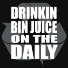 Bin Juice on the Daily #1 by antdragonist