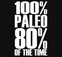 100% Paleo 80% of the Time T Shirt Women's Workout Tee White Ink. Crossfit Tee. Exercise Tee. Running Tee. Fitness by Max Effort