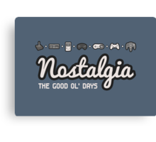 Nostalgia - The Good Ol' Days Canvas Print