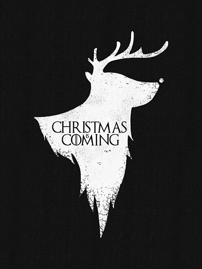 Christmas is Coming - Geeky GOT Christmas Shirt by BootsBoots