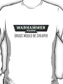 Warhammer 40K: Expensive Habit T-Shirt