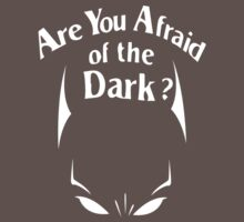 are you afraid of the dark? by steinism