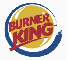 Burner King by Paul Round