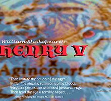 Henry V --Then imitate the action of the tiger by KayeDreamsART