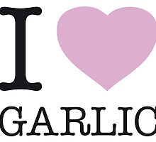 I ♥ GARLIC by eyesblau
