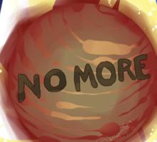 NO MORE Sticker