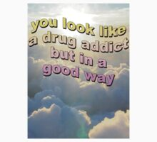Drug Addict Quote by davidngabbana
