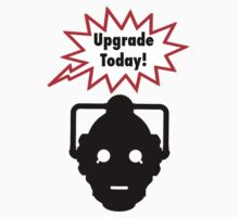 Upgrade Today! by Jonathan Lynch