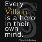 Every Villain is Hero by amandamakepeace