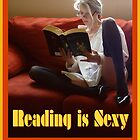 Reading Is Sexy Poster by Margaret Bryant