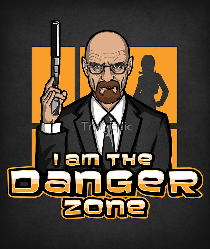 I am The Danger Zone - Print by TrulyEpic