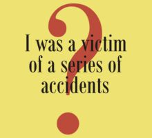 Sirens of Titan Shirt: Victim of Accidents by vennybunny