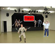 """NO, NO, NO, Billy.....it's """"may the FORCE be with you""""!!! Photographic Print"""