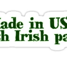 Made in USA with Irish parts Sticker
