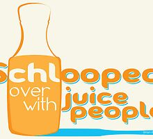 Shlooped Juice People by DarthMoll21
