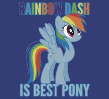 Rainbow Dash is best pony! by kellyponies