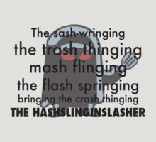 THE HASHSLINGING SLASHER by lindseyyo