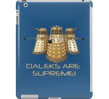 Daleks are Supreme iPad Case/Skin