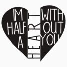 Half a heart by 1DxShirtsXLove