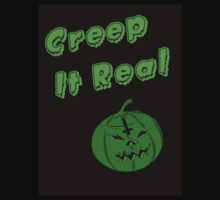 Creep It Real Unisex Shirt. by LaceyDesigns