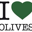 I ♥ OLIVES by eyesblau