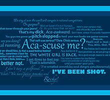 Pitch Perfect Quotes Poster -  BLUE by leishmania