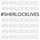 #SHERLOCKLIVES by screenlocked .