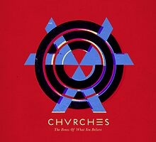 CHVRCHES -- The Bones of What You Believe by forbiddenforest