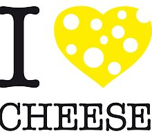 I ♥ CHEESE by eyesblau