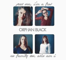 Orphan Black - Just one, I'm a few. No family too, who am I Kids Clothes
