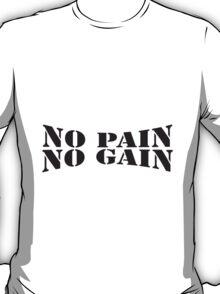 No Pain No Gain Logo T-Shirt