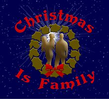 Chrsitmas Is Family by Vy Solomatenko