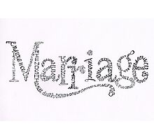 Marriage Is Photographic Print