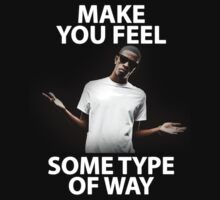 Rich Homie Quan - Make you feel some Type of Way by twoorthreeor
