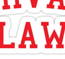 Harvard Law... Just kidding Sticker
