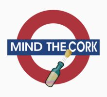 Mind the Cork by fpwing