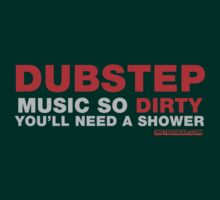 Dubstep Music So Dirty by HOTDJGEAR