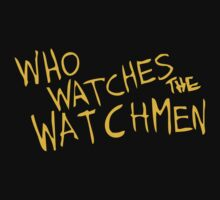 Who Watches the Watchmen? by monkeybrain