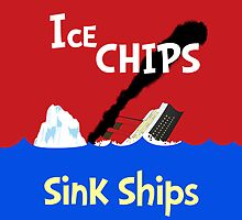 Ice Chips Sink Ships by amanoxford