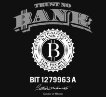 Trust No Bank by Illestraider