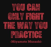 Miyamoto Musashi quotes about fighting by logo-tshirt