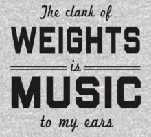 The clank of weights is music to my ears by workout